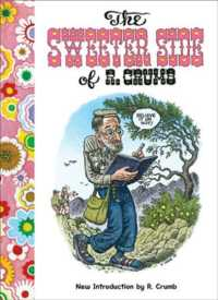 The Sweeter Side of R. Crumb (Reprint)