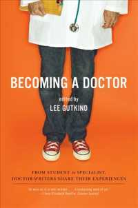 Becoming a Doctor : From Student to Specialist, Doctor-Writers Share Their Experiences (Reprint)