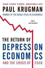 The Return of Depression Economics and the Crisis of 2008 (Reprint)