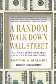 A Random Walk Down Wall Street : The Time-Tested Strategy for Successful Investing (UPD REV RE)