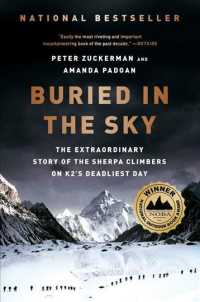 Buried in the Sky : The Extraordinary Story of the Sherpa Climbers on K2's Deadliest Day (Reprint)