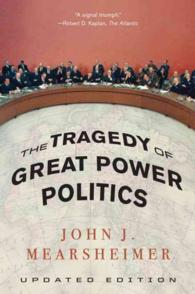 The Tragedy of Great Power Politics (Updated)