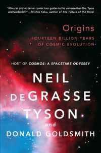 Origins : Fourteen Billion Years of Cosmic Evolution (Reissue)
