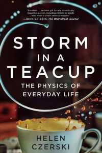 Storm in a Teacup : The Physics of Everyday Life (Reprint)