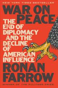 War on Peace : The End of Diplomacy and the Decline of American Influence