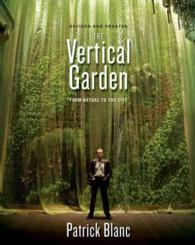 The Vertical Garden : From Nature to the City (REV UPD)