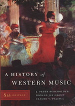 A History of Western Music (8TH)
