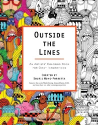 Outside the Lines : An Artists' Coloring Book for Giant Imaginations