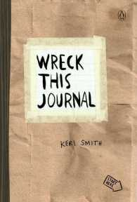 Wreck This Journal : To Creat is to Destroy (Reprint)