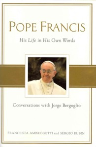 Pope Francis : Conversations with Jorge Bergoglio (TRA)
