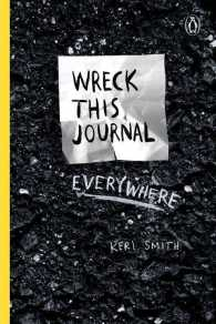Wreck This Journal Everywhere (GJR)