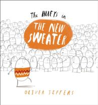 The Hueys in the New Sweater (Hueys)