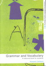 Grammar and Vocabulary : A Resource Book for Students (Routledge English Languageintroductions)