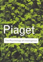 The Psychology of Intelligence (Routledge Classics) (2ND)