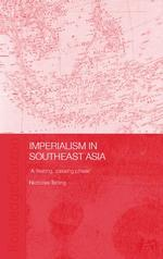 Imperialism in Southeast Asia : A Fleeting, Passing Phase (Asia's Transformations)
