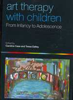 Art Therapy with Children : From Infancy to Adolescence