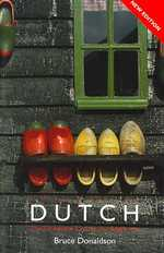 Colloquial Dutch : The Complete Course for Beginners (Colloquial Series) (NEW BLG)