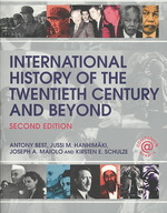 International History of the Twentieth Century and Beyond (2ND)