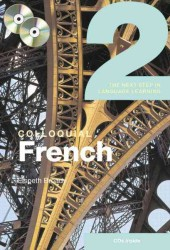 Colloquial French 2 : The Next Step in Language Learning (PAP/CAS)