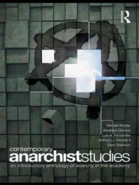 Contemporary Anarchist Studies : An Introductory Anthology of Anarchy in the Academy