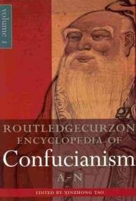 RoutledgeCurzon Encyclopedia of Confucianism (2-Volume Set) (Routledgecurzon Encyclopedias of Religion) (Reprint)