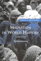 Migration in World History (Themes in World History) (2 Revised)
