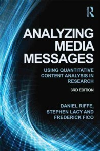 Analyzing Media Messages : Using Quantitative Content Analysis in Research (Routledge Communication Series) (3RD)