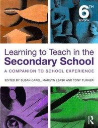 Learning to Teach in the Secondary School : A companion to school experience (Learning to Teach Subjects in the Secondary School Series) (6TH)