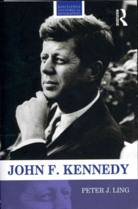 John F. Kennedy (Routledge Historical Biographies) (Reprint)