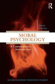 Moral Psychology : A Contemporary Introduction (Routledge Contemporary Introductions to Philosophy)