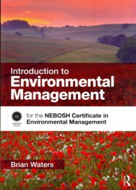 Introduction to Environmental Management : For the Nebosh Certificate in Environmental Management