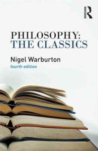 Philosophy the Classics (4 Revised)