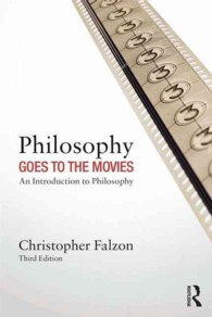 Philosophy Goes to the Movies : An Introduction to Philosophy (3RD)