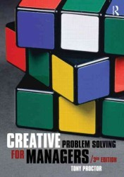 Creative Problem Solving for Managers : Developing Skills for Decisions Making and Innovation (3RD)