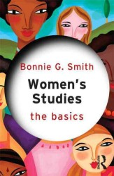 Women's Studies : The Basics (The Basics)