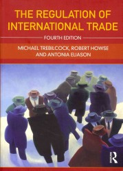 The Regulation of International Trade (4TH)