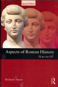 Aspects of Roman History 31 BC-AD 117 (Aspects of Classical Civilisation) (2ND)