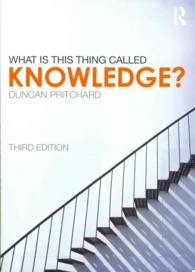 What Is This Thing Called Knowledge? (3RD)