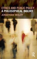 Ethics and Public Policy : A Philosophical Inquiry