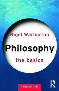 Philosophy : The Basics (The Basics) (5TH)