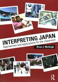 Interpreting Japan : Approaches and Applications for the Classroom