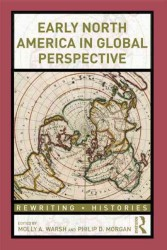 Early North America in Global Perspective (Rewriting Histories)