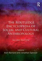 The Routledge Encyclopedia of Social and Cultural Anthropology (2 Revised)