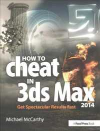 How to Cheat in 3ds Max 2014 : Get Spectacular Results Fast (How to Cheat) (PAP/PSC)