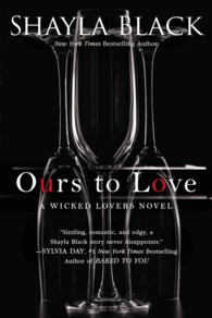 Ours to Love (Wicked Lovers)