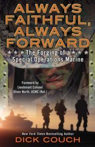 Always Faithful, Always Forward : The Forging of a Special Operations Marine