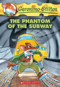 The Phantom of the Subway (Geronimo Stilton) (Reissue)