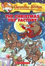 The Christmas Toy Factory (Geronimo Stilton) (Reissue)