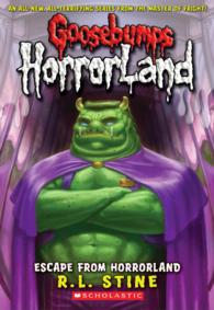 Escape from Horrorland (Goosebumps Horrorland)
