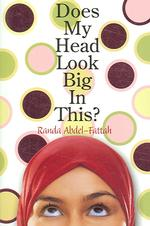 Does My Head Look Big in This? -- Paperback